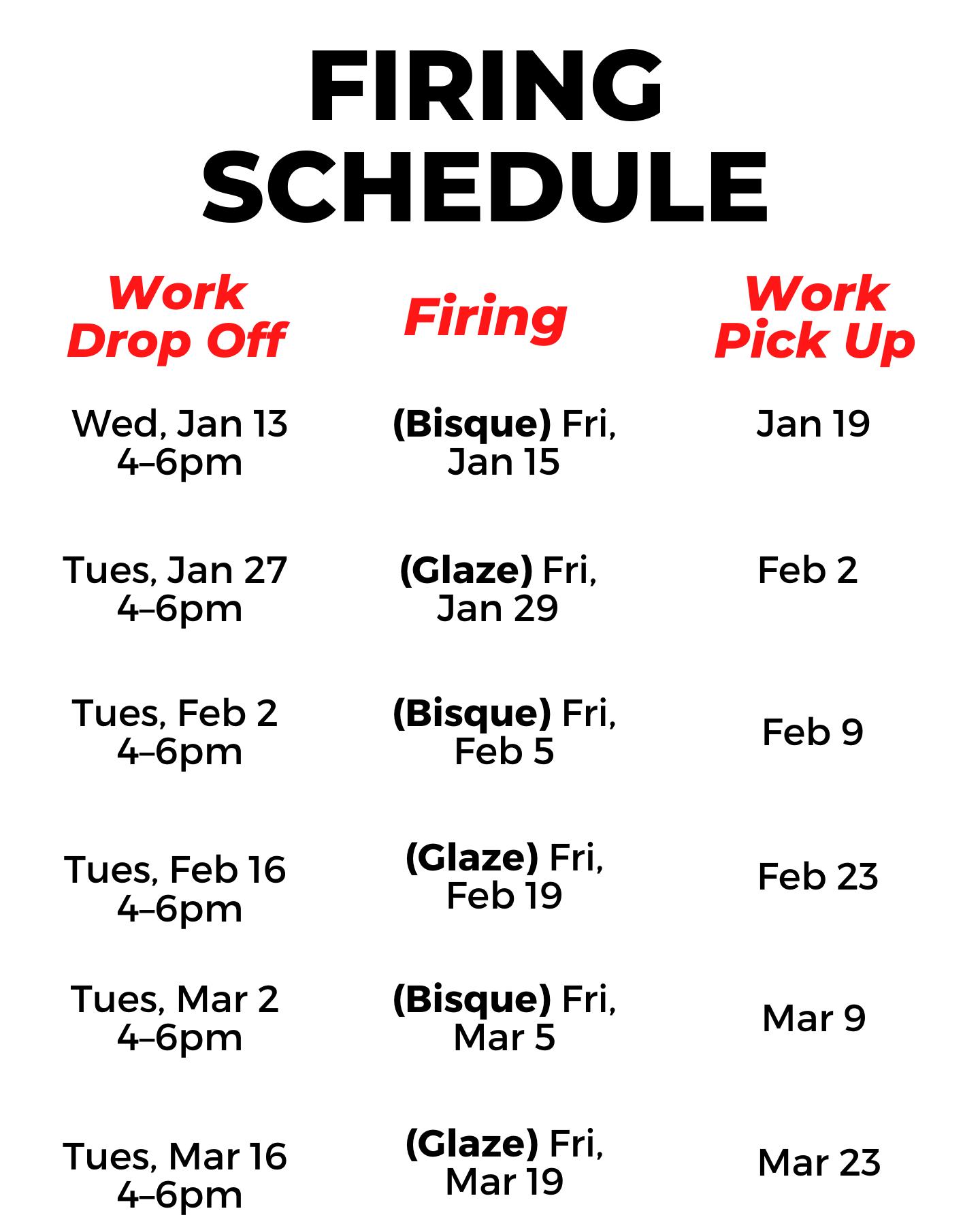 2021 Ceramics Firing Schedule