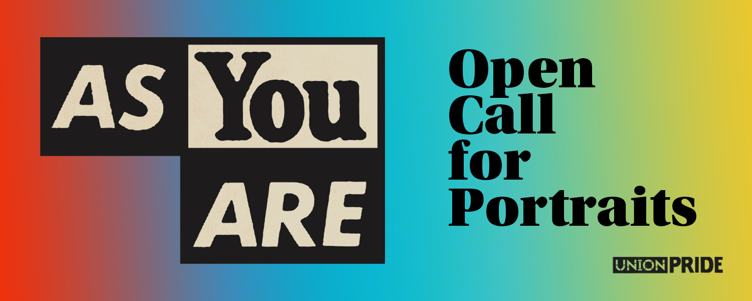 As You Are Open Call for Portraits against a rainbow background