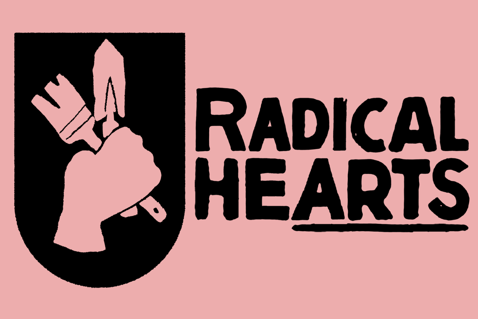 Radical hearts logo: A monochromatic fist holding a gardening spade and artist's brush next to the bold words RADICAL HEARTS (homepage)